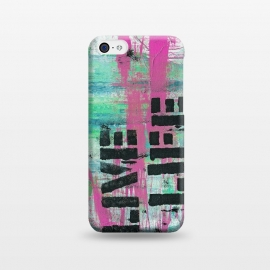 iPhone 5C  Live Live Stencil Paint Graffiti by Andrea Haase