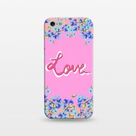 iPhone 5/5E/5s  Love by MUKTA LATA BARUA (love, flowers, florals, blooms, happy, typography)