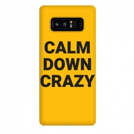 Galaxy Note 8  calm down crazy by MALLIKA
