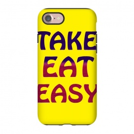 iPhone 8/7  TAKE EAT EASY by MALLIKA