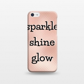 Sparkle Shine Glow by Martina (sparkle,glow,shine,rose gold,for her,typography,modern,words,quote,empowering,feminine,elegant,stylish)