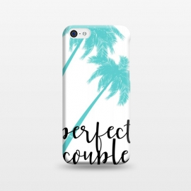 iPhone 5C  Perfect Couple by Martina (couple,friends,marriage,husband,wife,palms,tropical,exotic,nature,palm tree,tree,typography,modern,text,for couple,wedding gift)