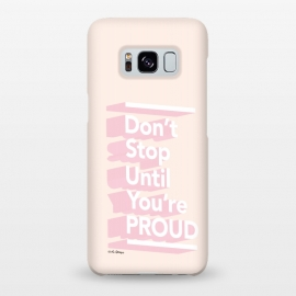 Galaxy S8+  Don't Stop 'Till You're Proud by The Optimist