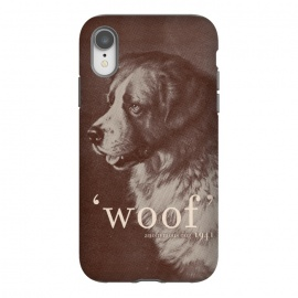 iPhone Xr  Famous Quote Dog by