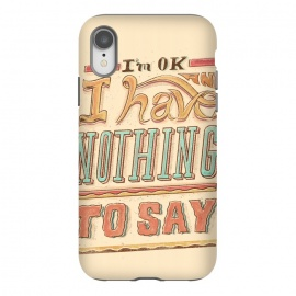iPhone Xr  Im ok by  (lettering , letter , ilustration , word , words , bold , retro , vintage , design , tipography , tipograpy , tipo)