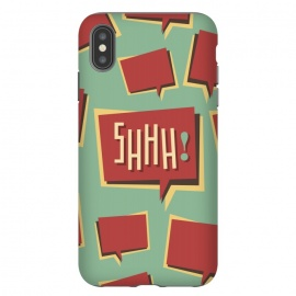 iPhone Xs Max  Shhh! (Shut Up) by Dellán (comics,retro style,50's,vintage,text,typographic,summer,spring,minimalism,geek,classic,cartoon,fashion,quotes)