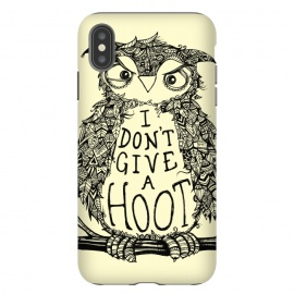 iPhone Xs Max  No Hoots Given by Wotto (Nature,owl,hoot,attitude, type, saying, slogan,no hoots,grumpy,owl art,pattern,detailed,drawing,hand drawn,bird,tree,cream,angry bird,typography,slogan art,inspirational,no worries,no cares,free,wotto, cute character, cute bird)