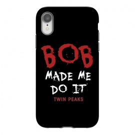 iPhone Xr  Twin Peaks Bob Made Me Do It by Alisterny (twin-peaks, twinpeaks, tv-series, markfrost, mark-frost, firewalkwithme, davidlynch, david-lynch, lynch, laurapalmer, murder, crime, detective, laura-palmer, twinpeaks2017, showtime, bob,mashup, mashups, funny, popculture, funnytshirt, funnyshirt, tshirt, parody, nerd, geek, geeky, humor, humour, fa)