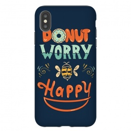 iPhone Xs Max  Donut Worry Be Happy by Coffee Man (donut, dont worry, be happy, happy, music, quote, phrase,funny, fun, cute, lettering,hand lettering, bee,vintage, retro)