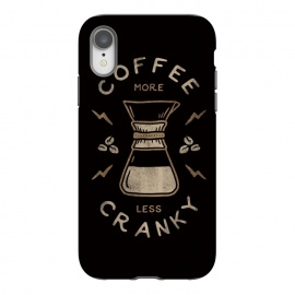 iPhone Xr  Coffee More Less Cranky by Indra Jati Prasetiyo