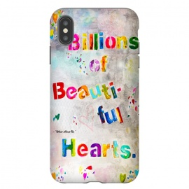 iPhone Xs Max  We are Billions of Beautiful Hearts by Bettie * Blue (words,song,lyrics,Pink,gray,quote,colorful,font,text,love,romantic)