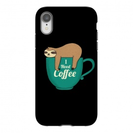 iPhone Xr  I NEED COFFEE by Coffee Man