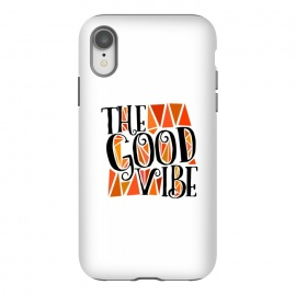 iPhone Xr  The Good Vibe by