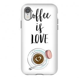 iPhone Xr  Coffee is love by Martina (love,heart,valentine,valentines day,coffee,drink,stylish ,modern,feminine,cup of coffee,macaron,typography,quote)