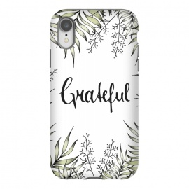 iPhone Xr  Grateful by Barlena (Leaves, Foliage, Illustration, Drawing, Greenery, Green, Garden, Leaf, Exotic, Tropical, Grateful, Typography, Handlettering, Plants, Fresh, Nature)