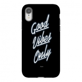 iPhone Xr  Good Vibes Only by ''CVogiatzi.