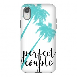 iPhone Xr  Perfect Couple by Martina (couple,friends,marriage,husband,wife,palms,tropical,exotic,nature,palm tree,tree,typography,modern,text,for couple,wedding gift)