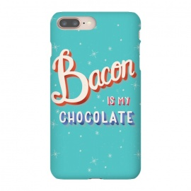 iPhone 8/7 plus  Bacon is my chocolate hand lettering typography modern poster design by