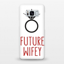 Galaxy S8+  Future Wife Ring by Martina (ring,diamond,wedding,wife,wifey,engagement,modern,graphic,typography)