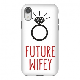iPhone Xr  Future Wife Ring by Martina (ring,diamond,wedding,wife,wifey,engagement,modern,graphic,typography)