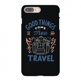 Good Things by Tatak Waskitho (travel,outdoor,adventure,forest,mountain,quote,quotes,inspirational,typo,lettering,type)