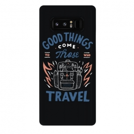 Galaxy Note 8  Good Things by Tatak Waskitho (travel,outdoor,adventure,forest,mountain,quote,quotes,inspirational,typo,lettering,type)
