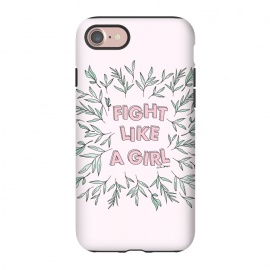iPhone 8/7  Fight Like A Girl by The Optimist