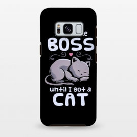 Galaxy S8 plus  I Was the Boss Until I Got a Cat by