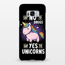 Galaxy S8+  Say No to Drugs Say Yes to Unicorns by eduely