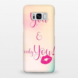 Galaxy S8+  You & Only You {} by Art Design Works