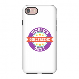 iPhone 8/7  World's Best Girlfriend by Dhruv Narelia