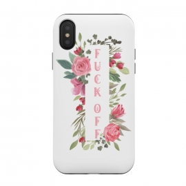 iPhone Xs / X  Fuck off - floral by Utart (Fuck off ,typography, illustration, shit, text, quote, lettering, motivation, hand, word, calligraphy, phrase, message, drawn, funny, print, typographic, inspiration, success, motivational, element, lifestyle, positive, humor, slogan, quotes, rough, handwriting, handwritten,feminine,woman,girl,girls)
