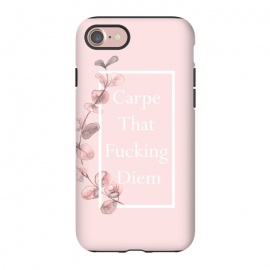 iPhone 8/7  Carpe that fucking diem - with pink blush eucalyptus branch by Utart