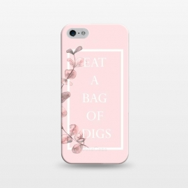 iPhone 5/5E/5s  eat a bag of digs - with pink blush eucalyptus branch by