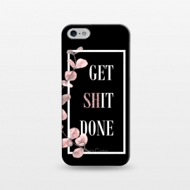 iPhone 5/5E/5s  Get shit done - with pink blush eucalyptus branch on black by