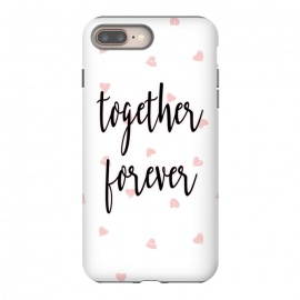 Together Forever by Martina (illustration,stylish,modern,girly,feminine,elegant,quote,typography,love,valentine,valentines day,for her,hearts,pattern,words,pink)