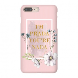 I'm PRADA you're nada - blush floral by Utart