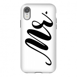 iPhone Xr  Hello Mr. by  (mr,man,for man,for men,for him,typography,modern,mr.,for husband,boyfriend,letters,word)