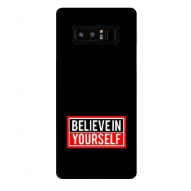 Galaxy Note 8  believe in yourself  by
