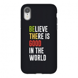 iPhone Xr  believe the good by