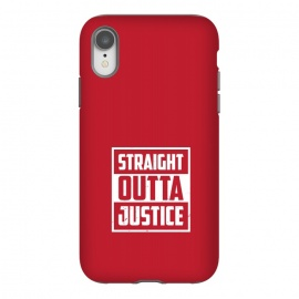 iPhone Xr  straight outta justice by