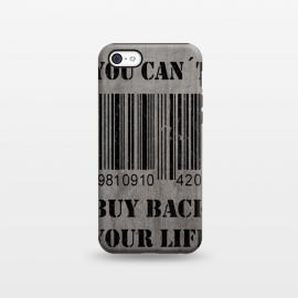 iPhone 5C  You can't buy back your life by Nicklas Gustafsson (life,quote,stencil,graffiti,barcode,concrete,capitalism,happiness)