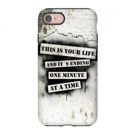 iPhone 8/7  This is your life by Nicklas Gustafsson (movie,quote,stencil,spray,paint,graffiti,wall,spatter,life,ending)